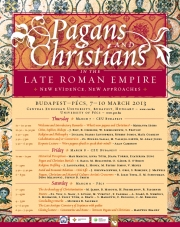 Pagans and Christians in the Late Roman Empire: New Evidence, New Approaches (4th-6th Centuries)